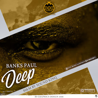 deep%25280%2529 ( Poem) Banks Paul - Deep (Prod. by Soundking) |Neeksnation