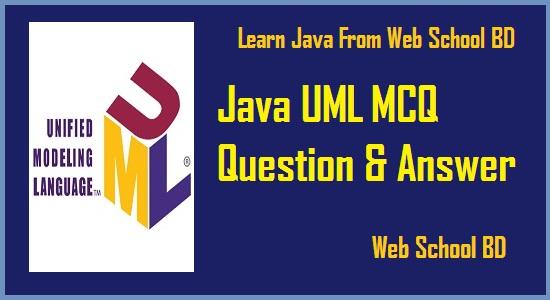 Java UML MCQ Questions-01 ~ Web School BD