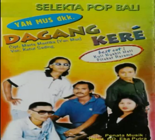 Yan Mus Dkk Full Album Pop Bali Lawas DAGANG KERE