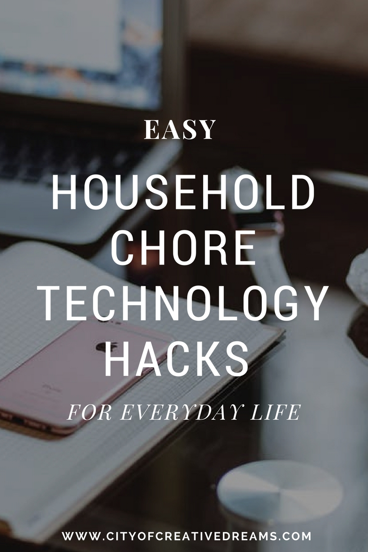 Easy Household Chore Technology Hacks for Everyday Life | City of Creative Dreams