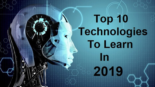 Technologies To Learn In 2019