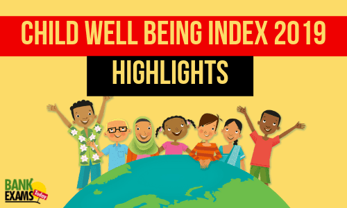 Child Well Being Index 2019: Highlights