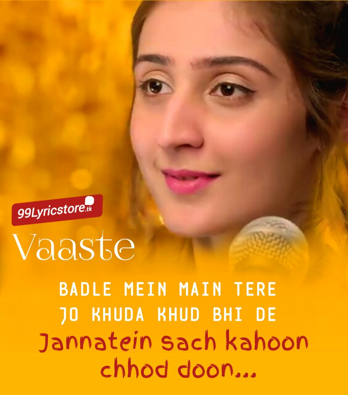 Vaaste Lyrics Sung by Dhvani Bhanushali and Nikhil D'Souza