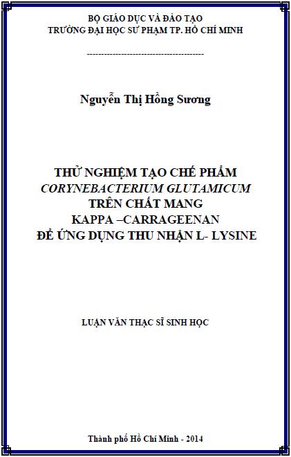 Thử nghiệm tạo chế phẩm Corynebacterium glutamicum trên chất mang kappa - carrageenan để ứng dụng thu nhận L-lysine