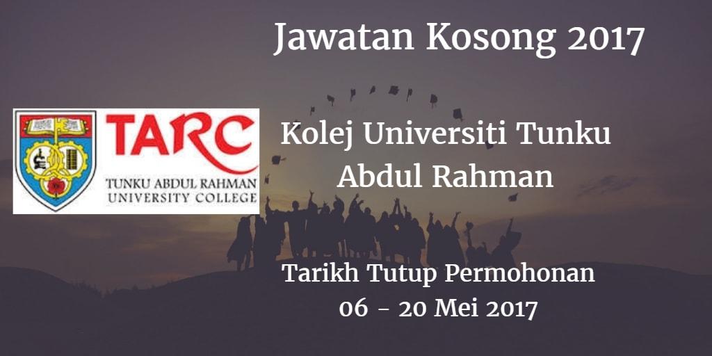 Jawatan Kosong Kolej Universiti Tunku Abdul Rahman 06 - 20 Mei 2017
