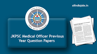 JKPSC Medical Officer Previous Year Question Papers