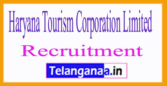 Haryana Tourism Corporation Limited Recruitment Notification 2017