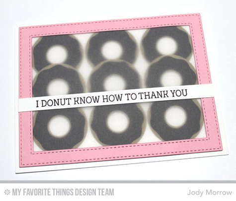 I Donut Know Card by Jody Morrow featuring the Laina Lamb Design Donuts and Sprinkles stamp set and Donuts Die-namics #mftstamps