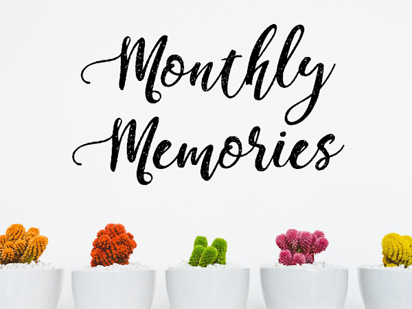 Monthly Memories: April 2018