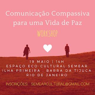 19 maio, 14h - Comunicação Compassiva para uma Vida de Paz