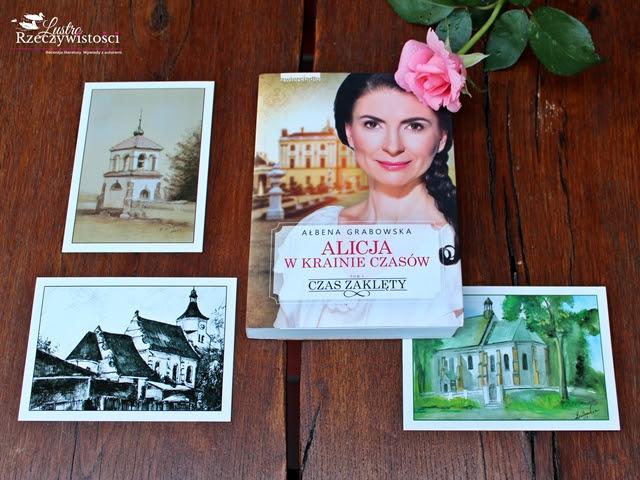 Alicja w krainie czasów. Czas zaklęty Tom I – Ałbena Grabowska