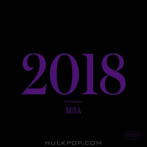 MBA (Most Badass Asian) – 2018 – EP