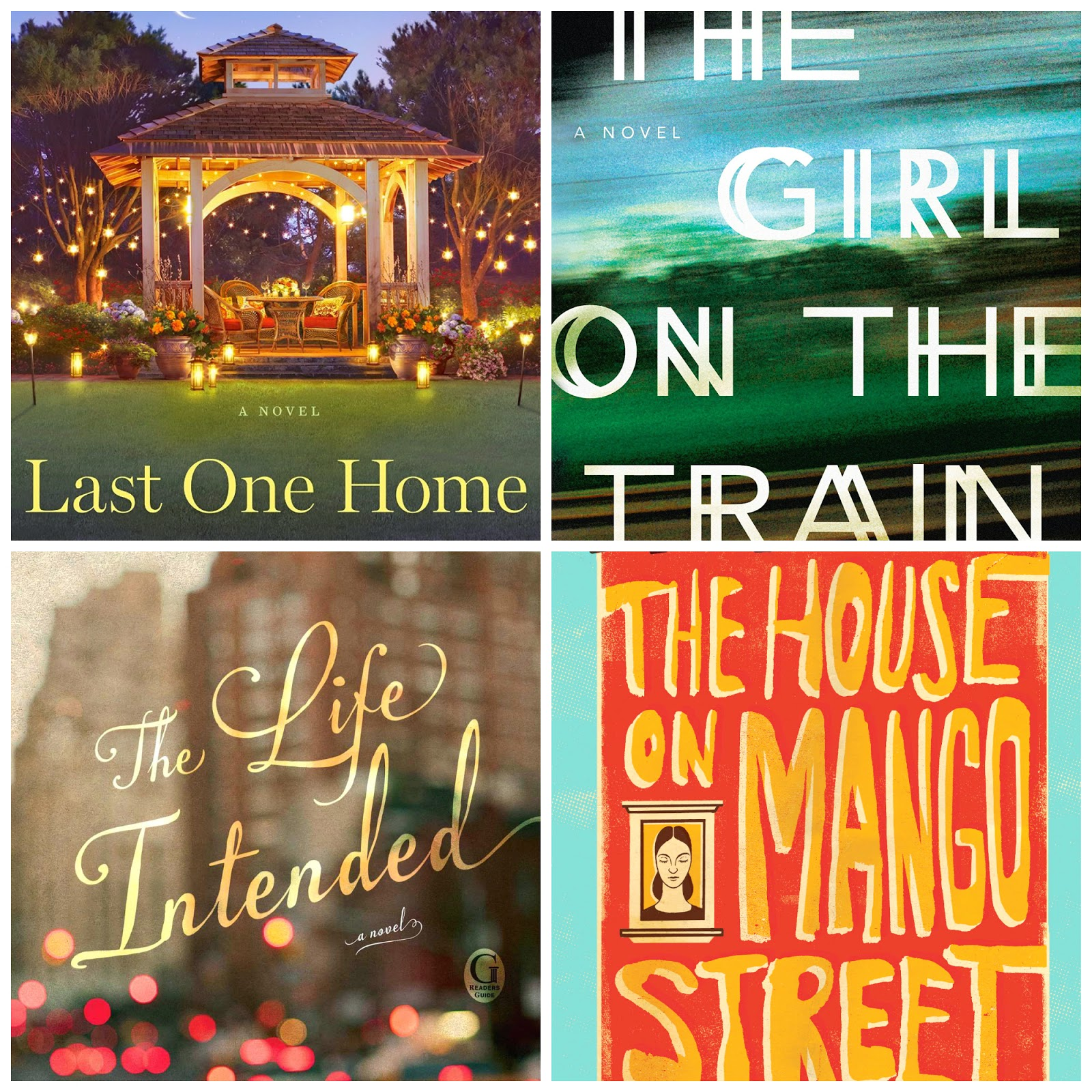 52 books in 52 weeks. Book reviews of: Last one home, The girl on the train, The life intended and The house on Mango Street