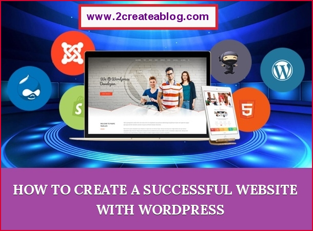 How to Create a Successful Website with WordPress