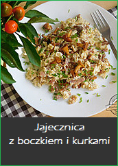 Jajecznica z boczkiem i kurkami kurki grzyby sezon grzybowy śniadanie jajko przepis breakfast recipe