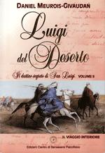 Luigi del deserto - Volume 2 - Il viaggio interiore - Daniel Meurois-Givaudan (spiritualità)