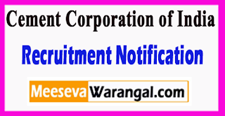Cement Corporation of India (CCI) Recruitment Notification 2017 Last Date 17-07-2017