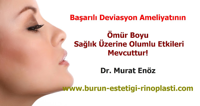 Deviasyon ameliyatının faydaları - Deviasyon ameliyatının olumlu sağlık etkileri
