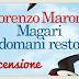 Recensione - Magari domani resto di Lorenzo Marone