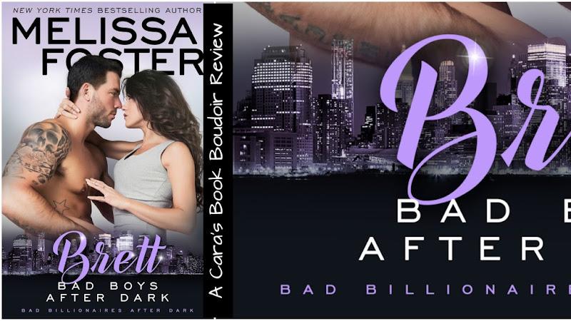 Bad Boys After Dark: Brett by Melissa Foster Review