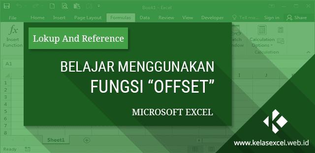 Belajar Cara Menggunakan Fungsi OFFSET Excel