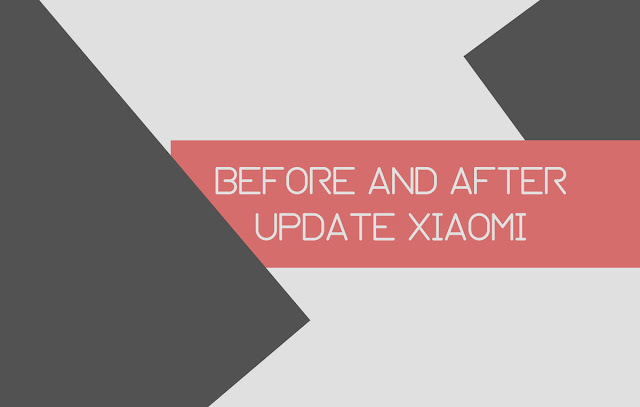 Tips you need to do before and after update the MIUI version of Xiaomi smartphone