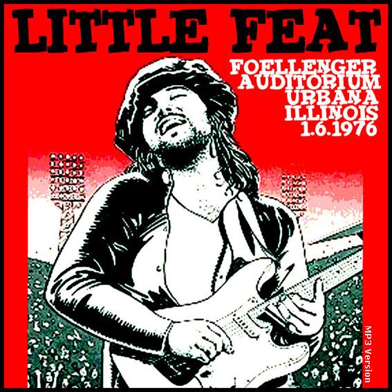 T U B E Little Feat 1976 01 06 Urbana Il Fm Flac