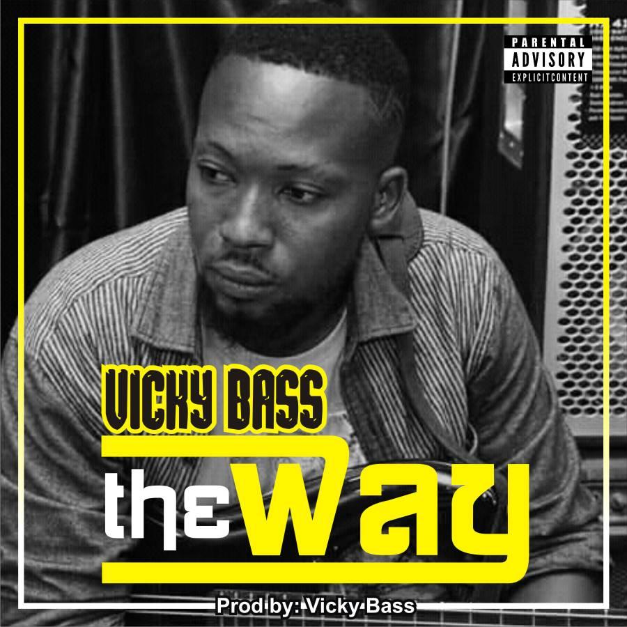 [Music] Vicky Bass – The Way