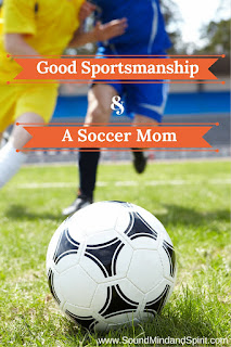 Good Sportsmandship and a Soccer Mom