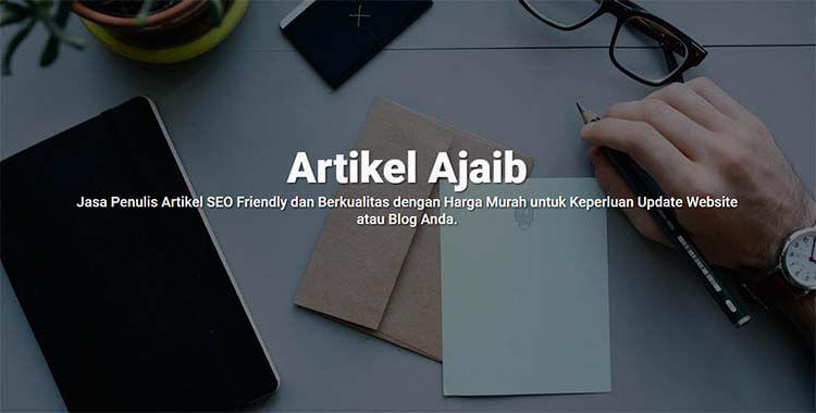 Artikel Ajaib, Jasa Penulis Artikel SEO Friendly Dan Berkualitas