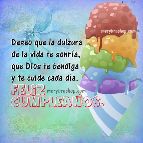 Frases de cumpleaños para hombre o mujer, saludo para felicitar cumpleaños con imagen cristiana de bendiciones. Felicidades. Postal especial por Mery Bracho
