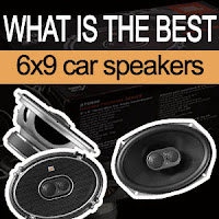 best 6x9 car speakers on the market