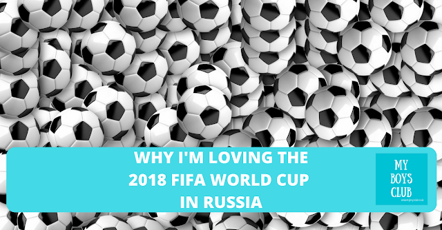 Why I'm Loving the 2018 FIFA World Cup in Russia