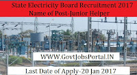 State Electricity Board Recruitment For Junior Helper Post 2017