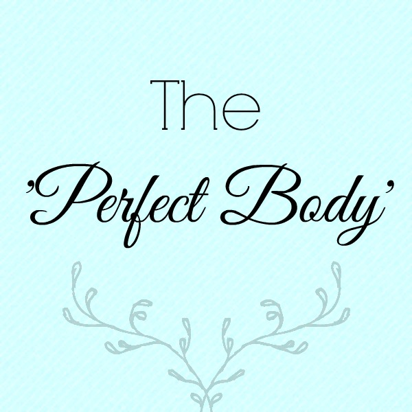 Fat shaming, body positivity, the perfect body