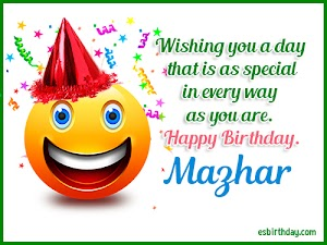 Happy Birthday Mazhar