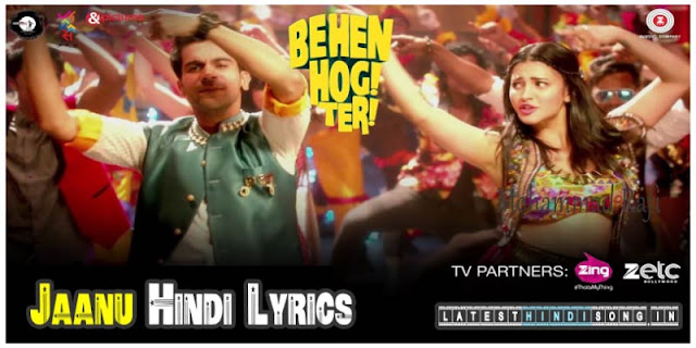 Jaanu-Hindi-Lyrics-Behen-Hogi-Teri-Raftaar