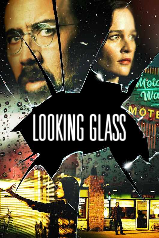 Nonton Film Looking Glass (2018)