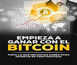 La guía definitiva para ganar con el Bitcoin. ¡Todos los secretos!