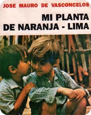 """""""Mi planta de naranja lima"""" de José Mauro de Vasconcelos"""