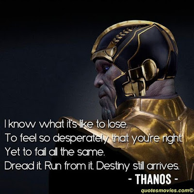 Thanos Quotes Dread it Run from it Destiny will arrive