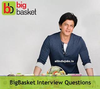 Bigbasket Interview Questions