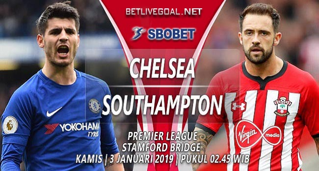 Live Streaming Chelsea vs Southampton 3 Januari 2019