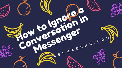 How to Ignore a Conversation in Messenger