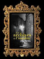 https://unpeudelecture.blogspot.com/2019/01/les-archives-de-linsolite-deric-yung.html