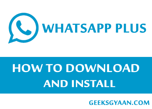 WhatsApp Plus - How to Download and install