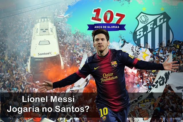 107 ANOS  Lionel Messi Jogaria no Santos - 17 Reforços para o melhor Santos de cada Época
