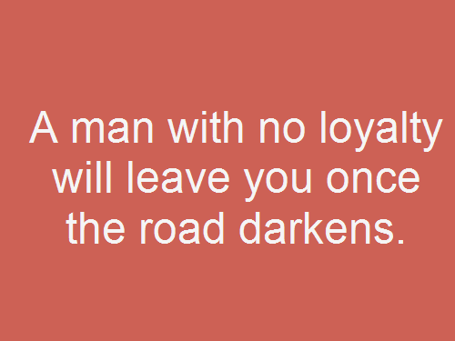 Loyalty Quotes Loyalty Sayings and Quotes ~ Best Quotes and Sayings Loyalty Quotes