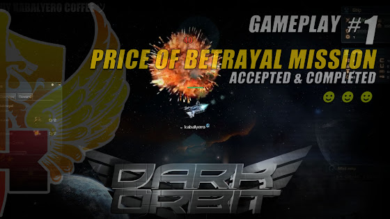 Price Of Betrayal Mission • Dark Orbit Reloaded
