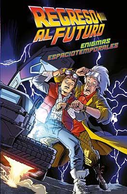 Regreso al Futuro 2 Enigmas Temporales, nueva entrega de la saga de los viajeros temporales más famosos